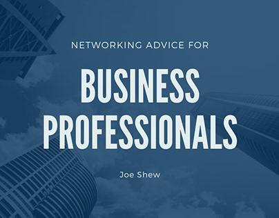 Networking Advice   Joe Shew