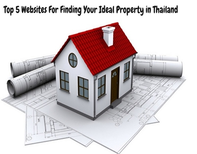 Top 5 Websites For Finding Your Ideal Property In Thail
