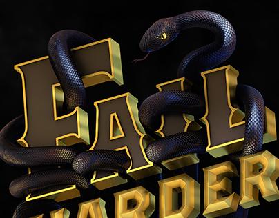 Fail Harder/Play Smarter Type