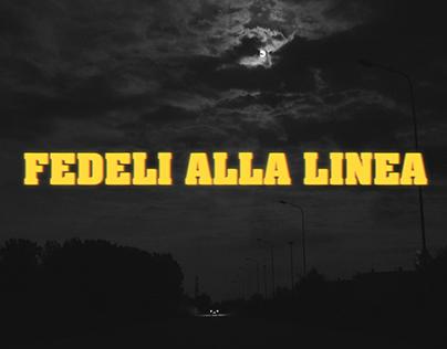 Fedeli Alla Linea