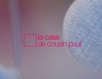 La Case de Cousin Paul - Motion Design