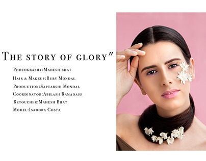 """""""The story of glory"""""""