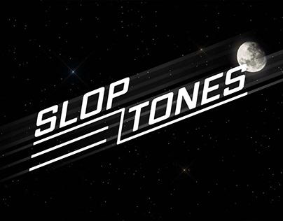 The Sloptones