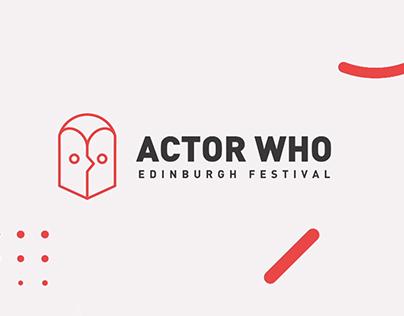Actor Who - Edinburgh Festival Interactive Campaign
