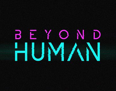 Beyond Human - Cyberpunk Character Design Project