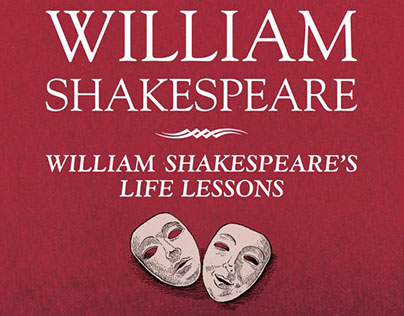 William Shakespeare's Life Lessons