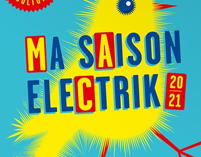 Ma Saison Electrik