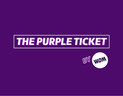 The purple ticket - WOM
