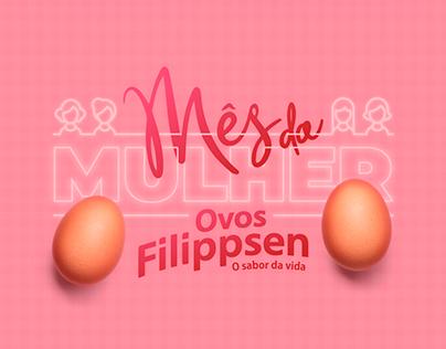 Campanha   Mês da Mulher Ovos Filippsen
