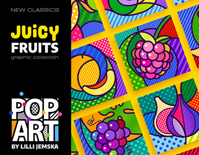 """""""JUISY FRUITS"""" Pop Art graphic collection"""