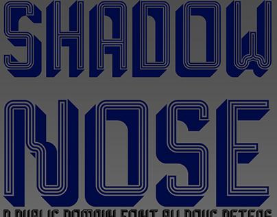Shadow Nose - CC0 (PD) Font