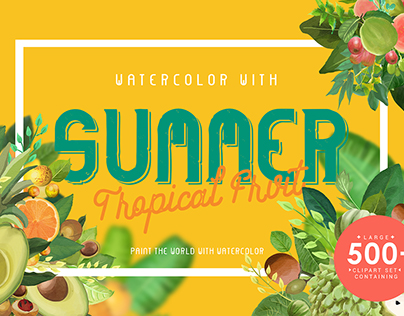WATERCOLOR WITH SUMMER – TROPICAL FRUIT