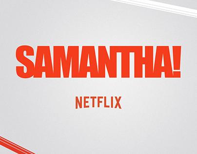 Samantha! - Lançamento da Série