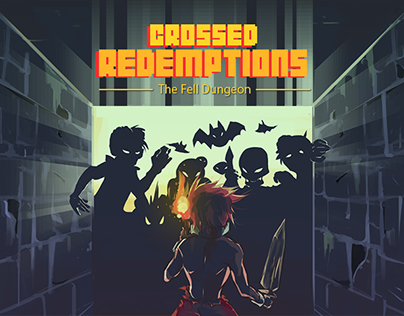 Crossed Redemptions: The Fell Dungeon