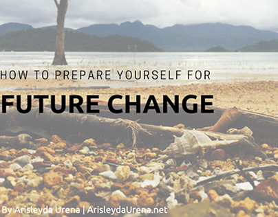 How to Prepare Yourself for Future Change