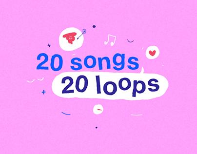 20 songs, 20 loops.