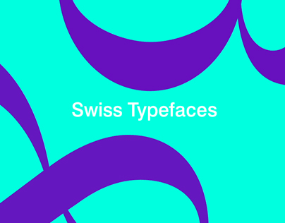 Swiss Typefaces - Animated Specimen
