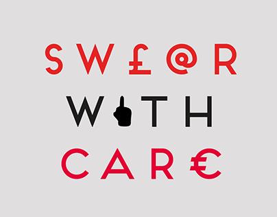 SW£@R WITH CAR€