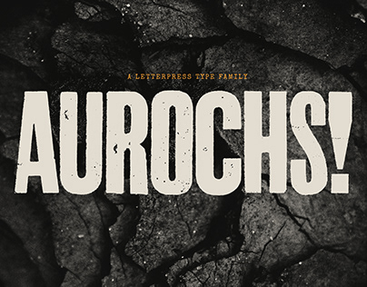 Aurochs: a Letterpress Type Family