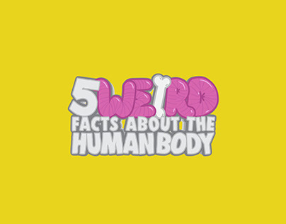 5 Weird Facts About the Human Body