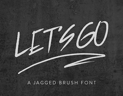 Let's Go A Jagged Brush Font