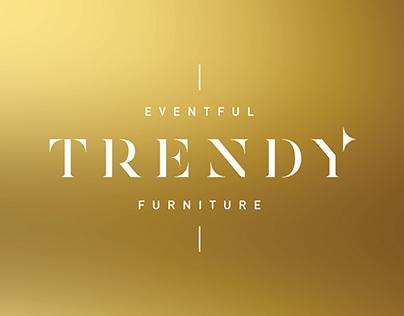 Trendy, Furniture - Rebranding