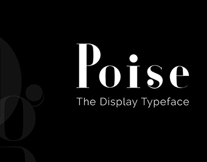 Display Typeface- Poise