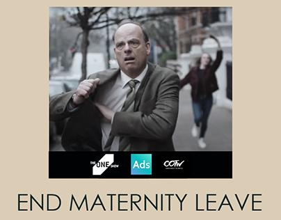 End Maternity Leave - Dove Men+ Care