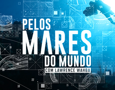 """Pelos Mares do Mundo"", TV Series graphic pack"