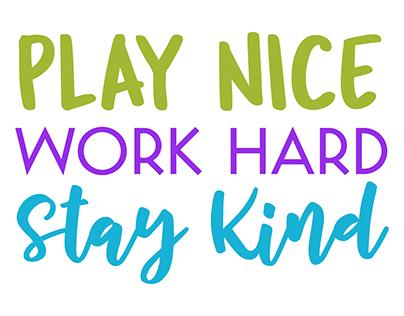 Play Nice Work Hard Stay Kind Back to School Freebie