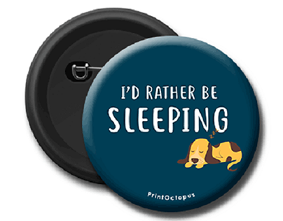 I'd Rather Be Sleeping Pin Badge