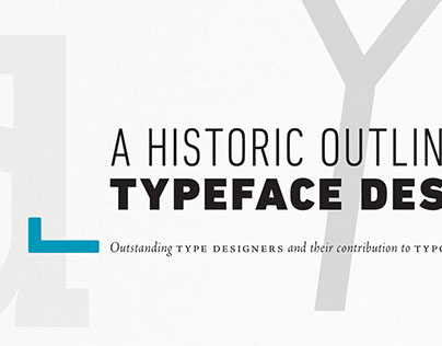 Historic Outline of Typeface Design