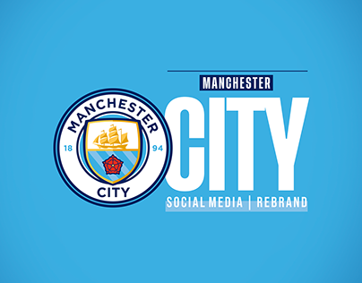 Manchester City 20/21 - Social Media | Rebrand