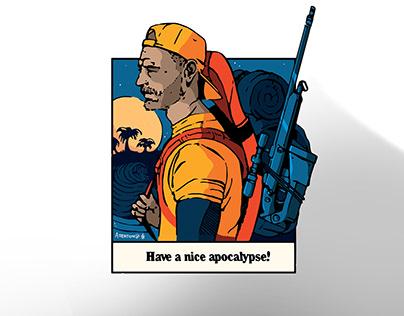 Have a nice apocalypse!