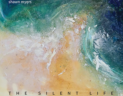 Shawn myers- The Silent Life cd packaging art