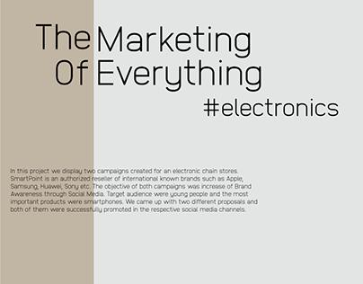 The Marketing Of Everything - Electronics