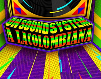 Un SoundSystem a la Colombiana - Young Lions 2016