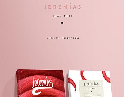 Jeremías / Album ilustrado