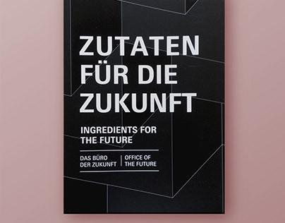 Zutaten für die Zukunft / Das Büro der Zukunft