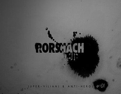 Super Villains & Anti-Heros: #01 Rorschach