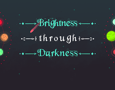 Brightness through Darkness