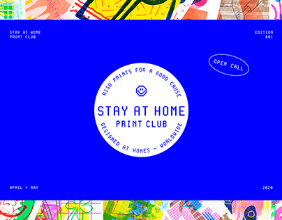 Stay At Home Print Club (Open Call)