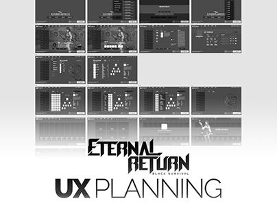 Eternal Return - UX Planning