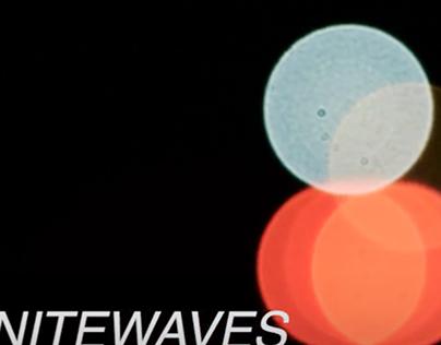 NITEWAVES~