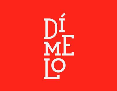 Dímelo Campaign