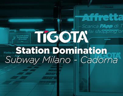 Station Domination - Tigotà - in Milano Cadorna