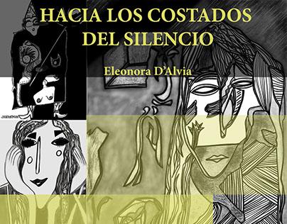 """""""HACIA LOS COSTADOS DEL SILENCIO"""""""