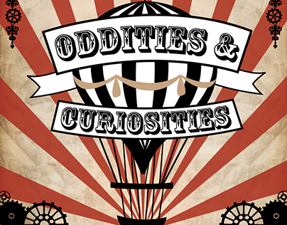 Oddities & Curiosities - Steampunk Circus 2018