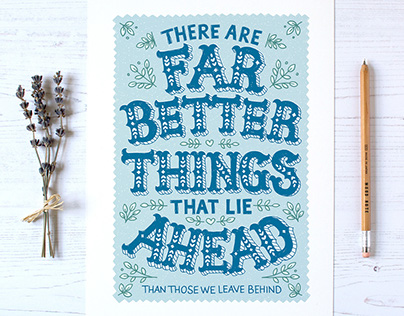 Better Things hand lettered and illustrated print.