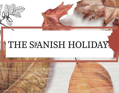 The Spanish Holiday